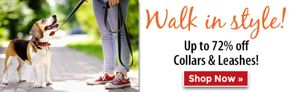 Walk in style! Up to 72% off Collars & Leashes!